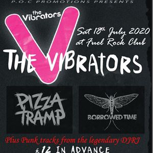 The Vibrators with Pizzatramp and Borrowed Time