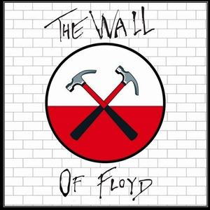 The Wall of Floyd - Pink Floyd Tribute Show Live
