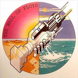 The Wall of Floyd (The PINK FLOYD Show)