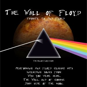 The Wall of Floyd - Tribute to Pink Floyd