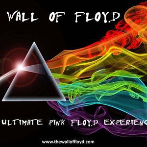 THE WALL OF FLOYD - Ultimate Pink Floyd Experience