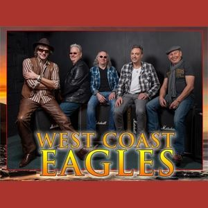 The West Coast Eagles - A Tribute to The Eagles