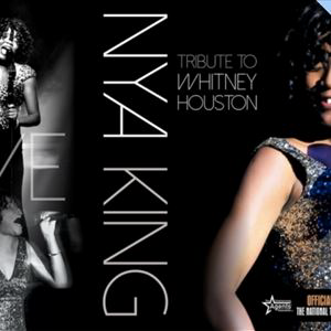 The Whitney Houston Experience - starring Nya King tickets in