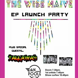 The Wise Naive EP Launch Party