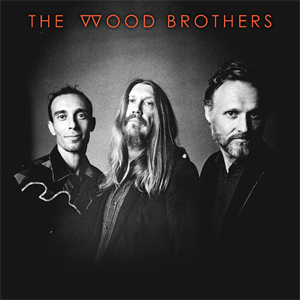 The Wood Brothers + special guests