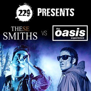These Smiths Vs. The Oasis Experience