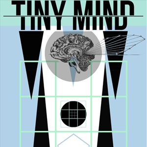 TINY MIND EP LAUNCH