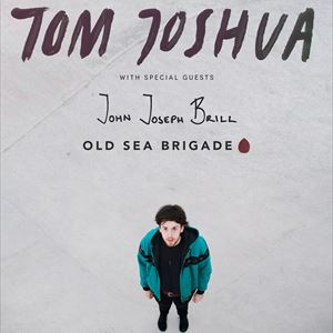 TOM JOSHUA / JOHN JOSEPH BRILL / OLD SEA BRIGADE