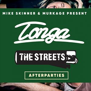 TONGA: The Streets Tour Afterparties
