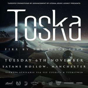 Toska + Supports - Manchester.