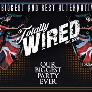 TOTALLY WIRED MARGATE  OUR BIGGEST EVER PARTY