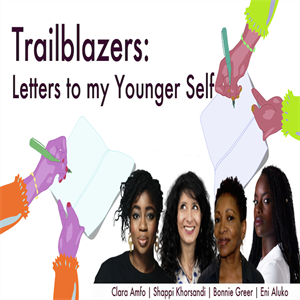 Trailblazers: Letters to My Younger Self