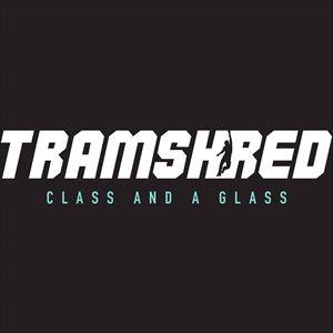 Tramshred