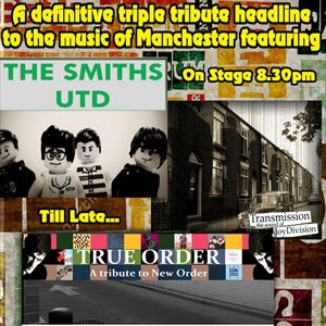 Tribute to The Smiths, Joy Division & New Order