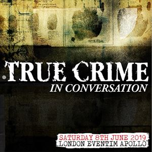 True Crime in Conversation 2019