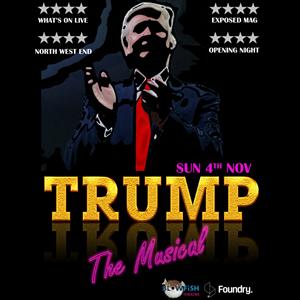 Trump the Musical