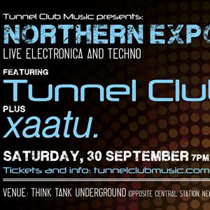 Tunnel Club Music presents Northern Exposure