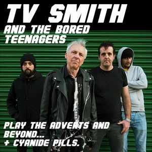 TV Smith & The Bored Teenagers