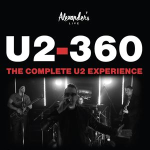 U2-360 - The Complete U2 Experience