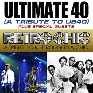 Ultimate 40 (UB40 tribute) + Retro Chic