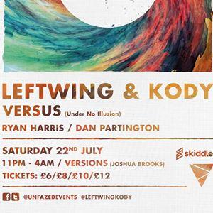 Unfazed Presents: Leftwing & Kody, Versus + more