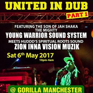 United In Dub with Young Warrior Soundsystem