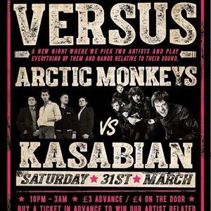 Versus pt.3 - Arctic Monkeys vs Kasabian