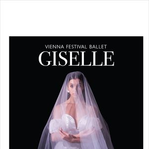Vienna Festival Ballet Presents Giselle