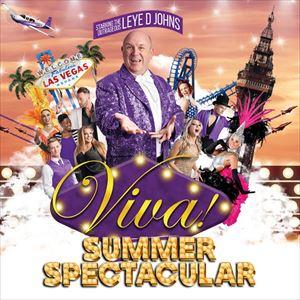 Viva! Summer Spectacular OPENING NIGHT