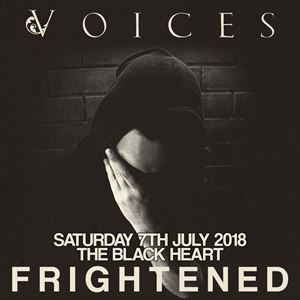 Voices - 'Frightened' - Release Show