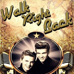 Walk Right Back - The Everly Brothers