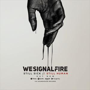 We Signal Fire