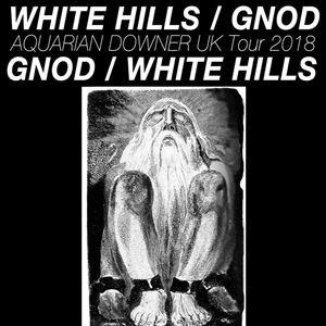 White Hills + Gnod