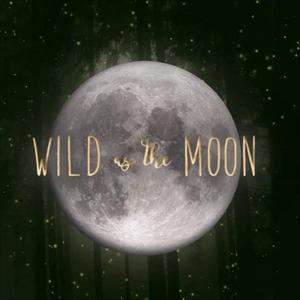 Wild as the Moon presents The Goddes Garden