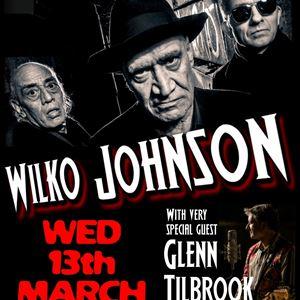 Wilko Johnson With Special Guest Glenn Tilbrook