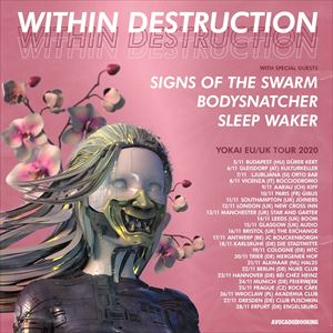 WITHIN DESTRUCTION / SIGNS OF THE SWARM + Guests