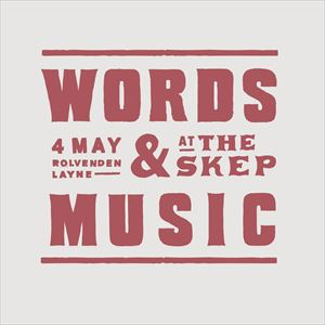WORDS AND MUSIC AT THE SKEP
