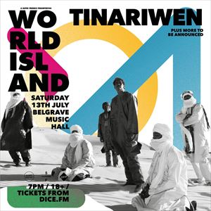 World Island Presents: Tinariwen + Special Guests