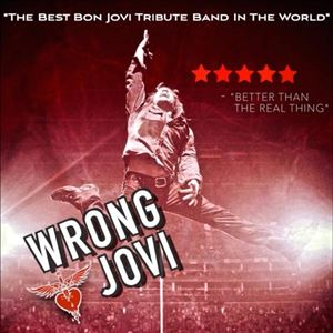 Wrong Jovi - The Ultimate Bon Jovi Experience