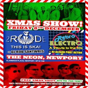 Xmas Show ft. 2 Rude & Retro Electro