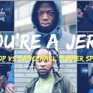 You're A Jerk - Hip-Hop vs Dancehall Jerk Party
