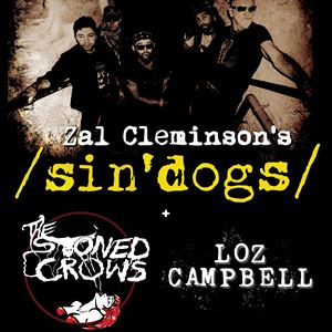 Zal Cleminson's Sin'Dogs + The Stoned Crows