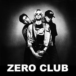 Zero Club / Nirvana Special