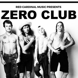 Zero Club: Red Hot Chili Peppers Special