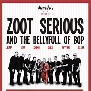 Zoot Serious and The Bellyful of Bop