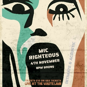 MIC RIGHTEOUS Intimate & Acoustic NIGHT 2