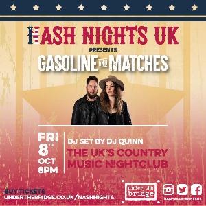 Nash Nights UK presents Gasoline & Matches