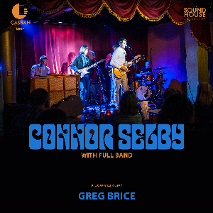 Connor Selby with full band + Greg Brice