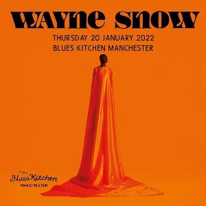 Wayne Snow, The Blues Kitchen Manchester
