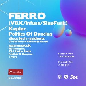 FERRO, Kepler, Politics of Dancing, GAS, Discotech